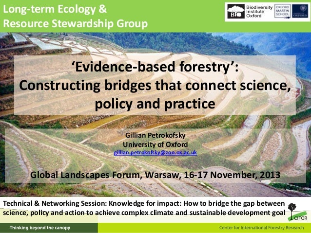 Long-term Ecology & Resource Stewardship Group  'Evidence-based forestry': Constructing bridges that connect science, poli...