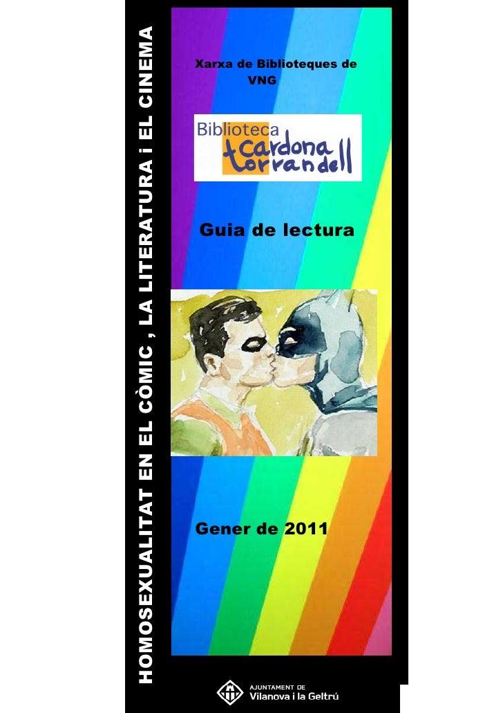 HOMOSEXUALITAT EN EL CÒMIC , LA LITERATURA i EL CINEMA                                                         Xarxa de Bi...