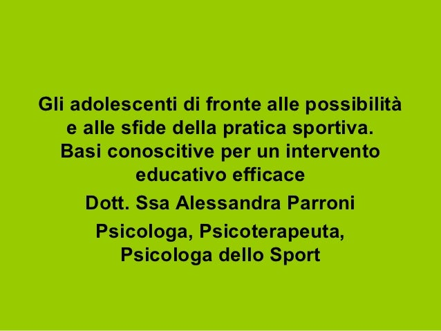Gli adolescenti di fronte alle possibilità   e alle sfide della pratica sportiva.  Basi conoscitive per un intervento     ...