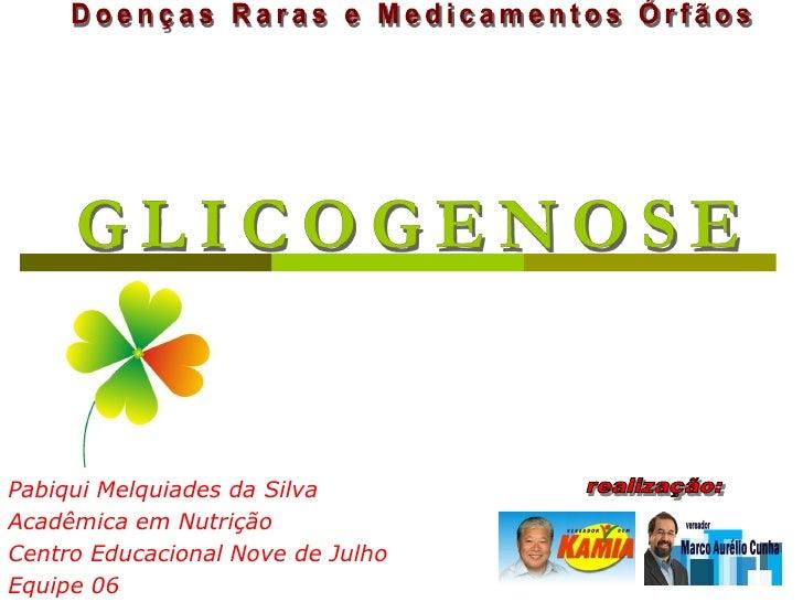 Pabiqui Melquiades da Silva Acadêmica em Nutrição Centro Educacional Nove de Julho Equipe 06