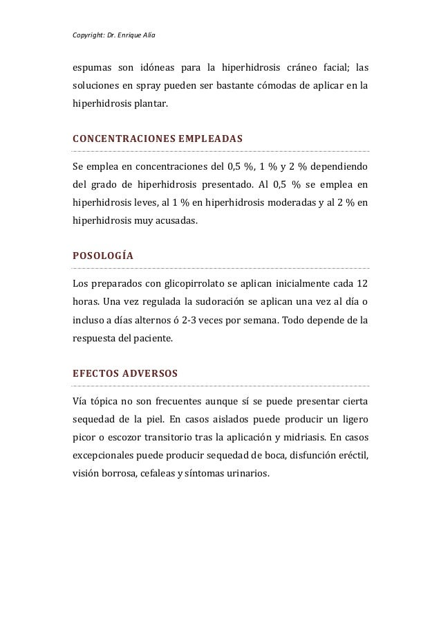 Copyright: Dr. Enrique Alíaespumas son idóneas para la hiperhidrosis cráneo facial; lassoluciones en spray pueden ser bast...