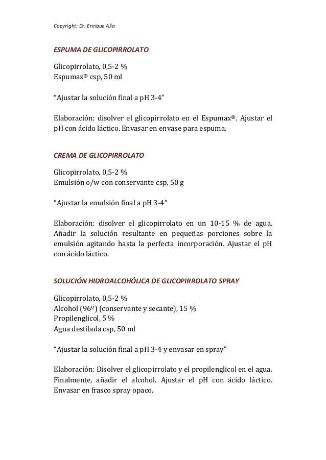 """Copyright: Dr. Enrique AlíaESPUMA DE GLICOPIRROLATOGlicopirrolato, 0,5-2 %Espumax® csp, 50 ml""""Ajustar la solución final a ..."""