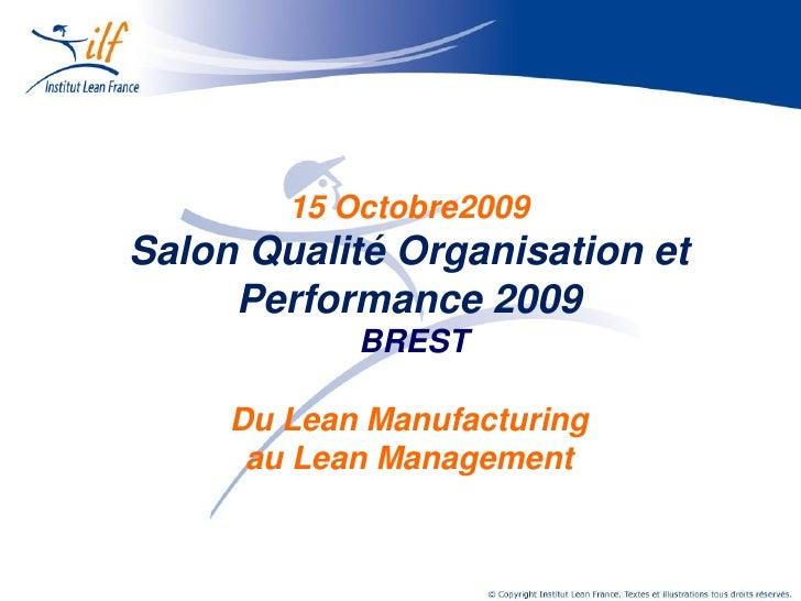 Saint-Gobain Construction Products           15 Octobre2009 Salon Qualité Organisation et      Performance 2009           ...