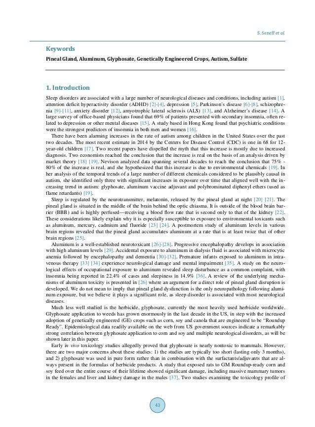 S. Seneff et al. 43 Keywords Pineal Gland, Aluminum, Glyphosate, Genetically Engineered Crops, Autism, Sulfate 1. Introduc...
