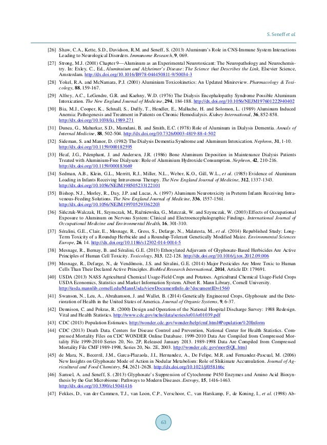S. Seneff et al. 63 [26] Shaw, C.A., Kette, S.D., Davidson, R.M. and Seneff, S. (2013) Aluminum's Role in CNS-Immune Syste...