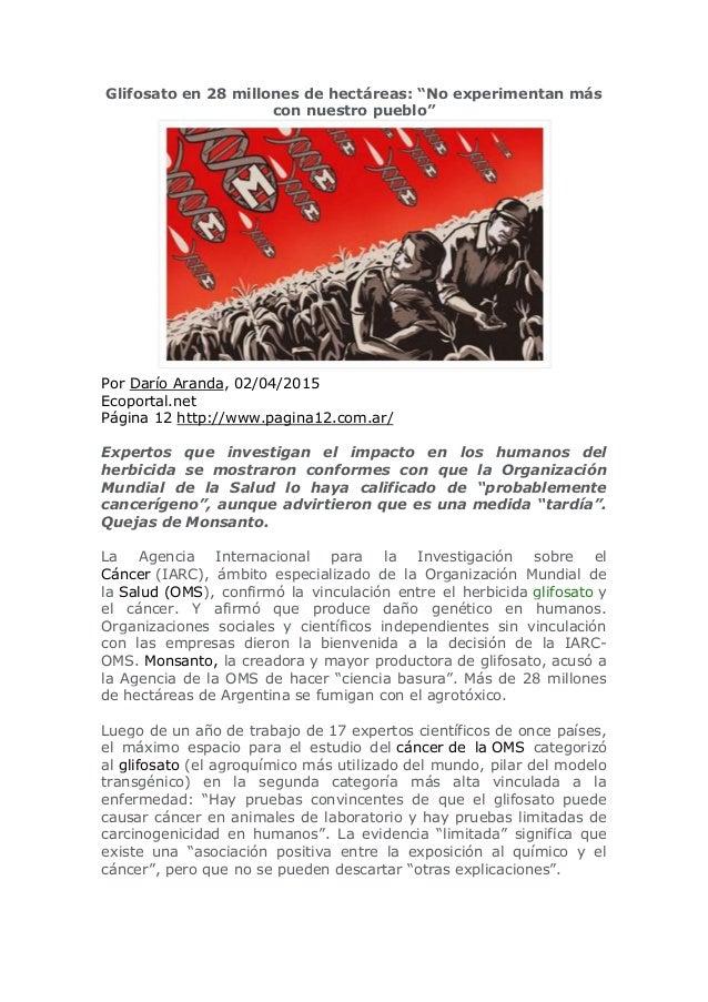 """Glifosato en 28 millones de hectáreas: """"No experimentan más con nuestro pueblo"""" Por Darío Aranda, 02/04/2015 Ecoportal.net..."""