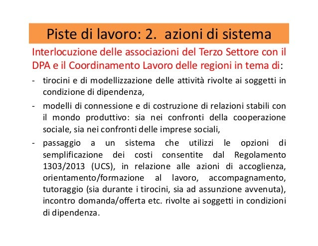 Piste di lavoro: 2. azioni di sistema Interlocuzione delle associazioni del Terzo Settore con il DPA e il Coordinamento La...