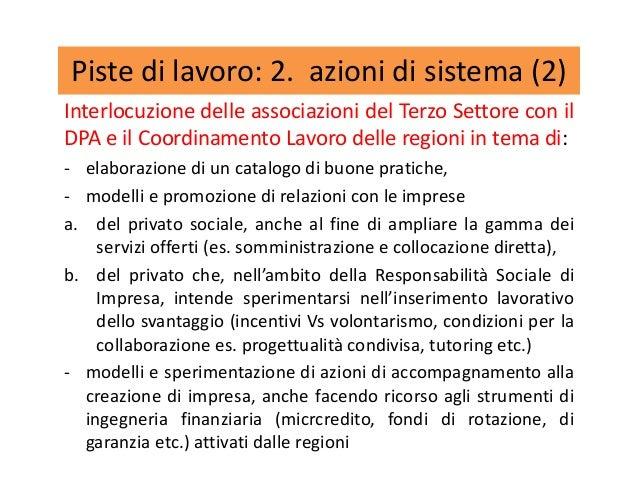 Piste di lavoro: 2. azioni di sistema (2) Interlocuzione delle associazioni del Terzo Settore con il DPA e il Coordinament...