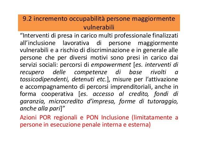 """9.2 incremento occupabilità persone maggiormente vulnerabili """"Interventi di presa in carico multi professionale finalizzat..."""