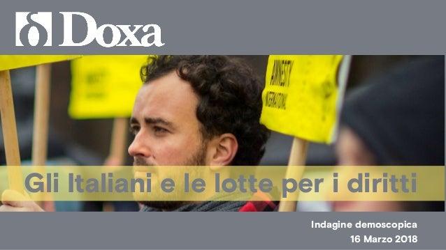 Gli Italiani e le lotte per i diritti Indagine demoscopica 16 Marzo 2018