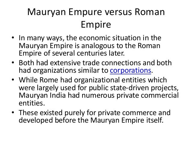similarities of imperial rome and mauryan gupta india Han china - ghost writing essays c e –220 c e ) – mauryan/gupta india administration of han china and imperial rome were similar because they were.