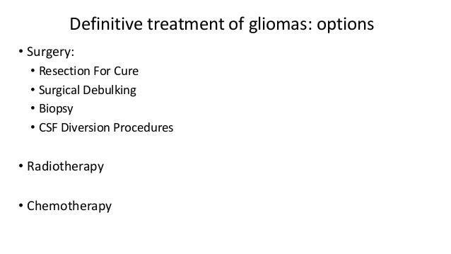 Management Of Gliomas