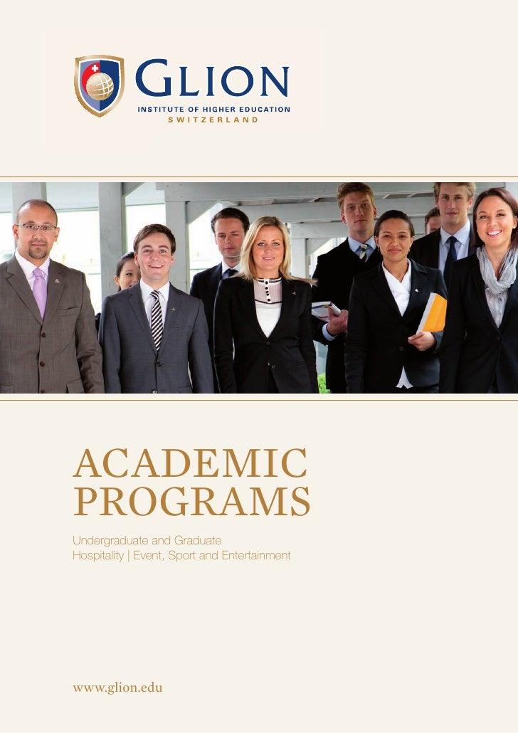 acadeMicProGraMsUndergraduate and GraduateHospitality | event, Sport and entertainmentwww.glion.edu