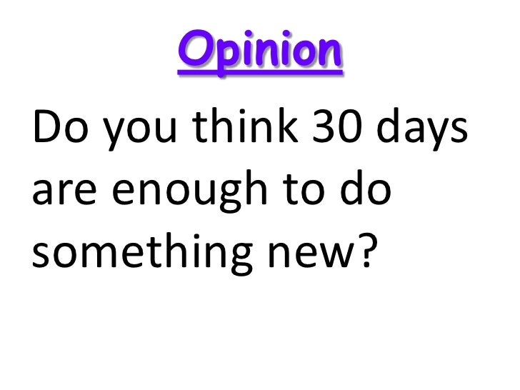 try something new for 30 days Questions to make watching the video easier what new things have you done recently what's something you want to try to do is there anything you want to stop doing.