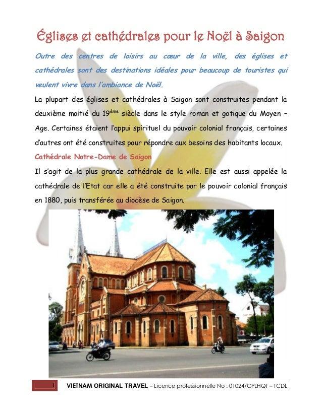 Églises et cathédrales pour le Noël à Saigon Outre des centres de loisirs au cœur de la ville, des églises et cathédrales ...