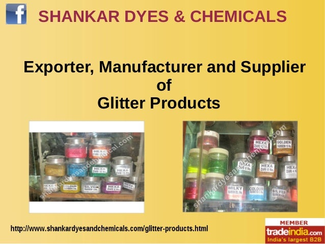 SHANKAR DYES & CHEMICALS Exporter, Manufacturer and Supplier of Glitter Products