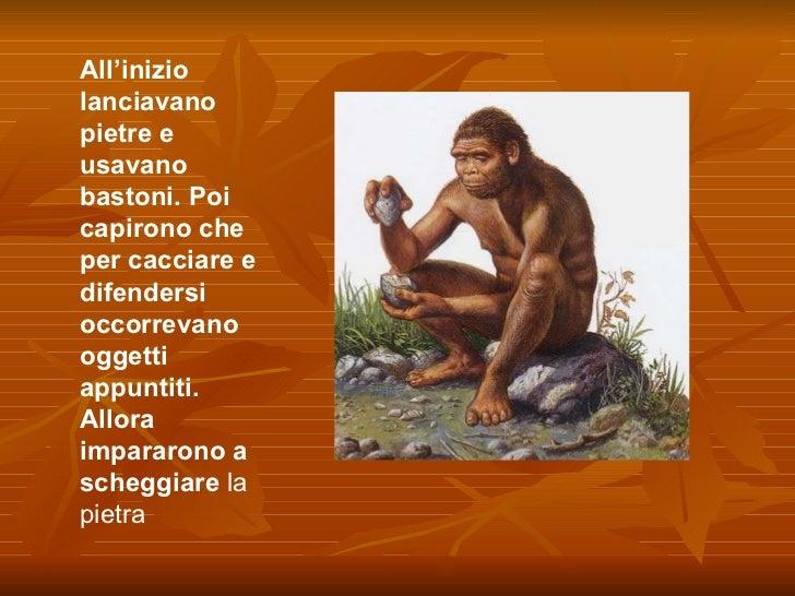 Gli uomini primitivi Slide 3