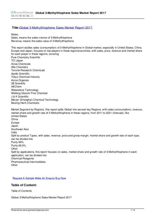 Global 3-Methylthiophene Sales Market Report 2017 Title:Global 3-Methylthiophene Sales Market Report 2017 Notes: Sales, me...