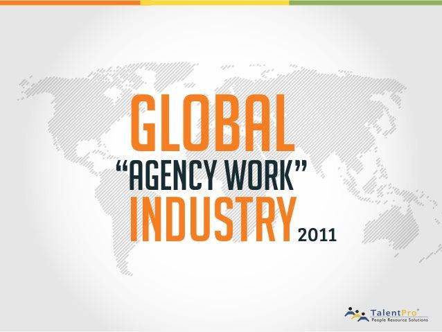 """""""Agency Work""""IndustryGlobal2011"""