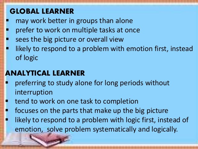 global analytical learner Global vs analytic learners and differentiated learner project description write an anticipatory set for the lesson plan on communism, socialism, and capitalism i have provided the anticipatory set for the three economic systems below please expand the writing on the motivator, connector and relevancy portions of the three economic systems.