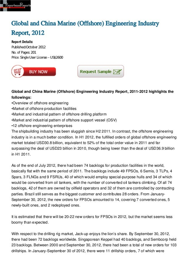 Global and China Marine (Offshore) Engineering IndustryReport, 2012Report Details:Published:October 2012No. of Pages: 201P...