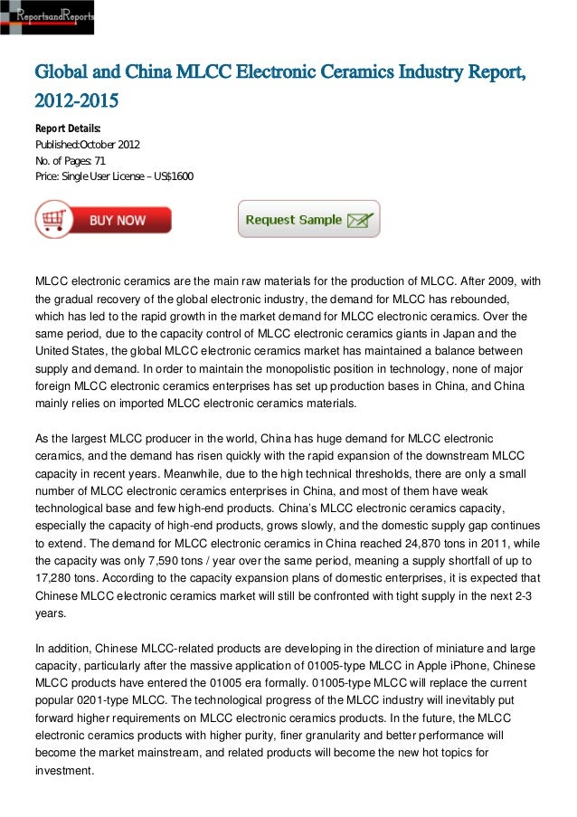 Global and China MLCC Electronic Ceramics Industry Report,2012-2015Report Details:Published:October 2012No. of Pages: 71Pr...