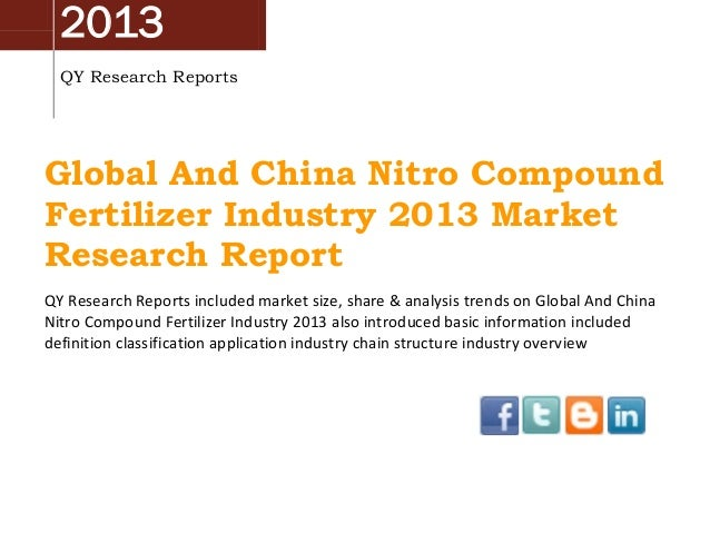 2013 QY Research Reports  Global And China Nitro Compound Fertilizer Industry 2013 Market Research Report QY Research Repo...