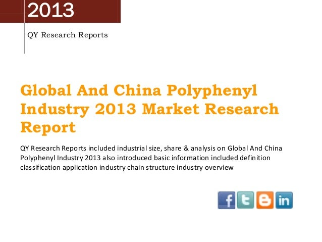 2013 QY Research Reports Global And China Polyphenyl Industry 2013 Market Research Report QY Research Reports included ind...