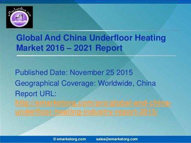 China And Global Underfloor Heating Market Thorough