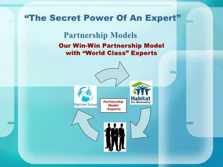 """Our Win-Win Partnership Model with """"World Class"""" Experts """" The Secret Power Of An Expert"""" Partnership Models Partnership M..."""