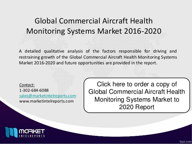 global aircraft health monitoring system market Commercial aircraft health monitoring systems (ahms) market reports cover  complete modest view with the market stake and company.