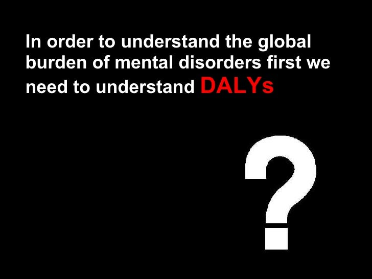 Global Context of Mental Health and Mental Disorders Slide 3