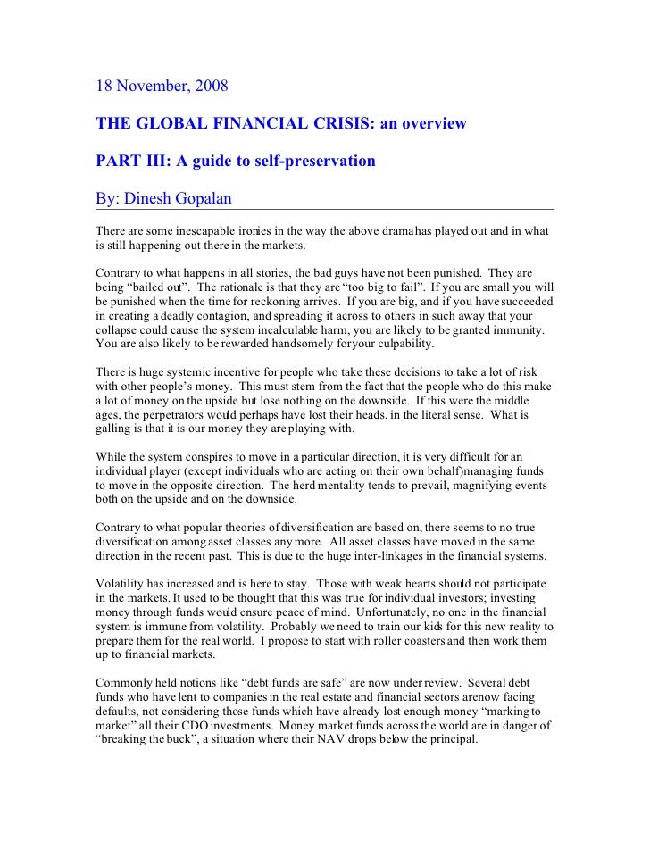 18 November, 2008  THE GLOBAL FINANCIAL CRISIS: an overview  PART III: A guide to self-preservation  By: Dinesh Gopalan Th...