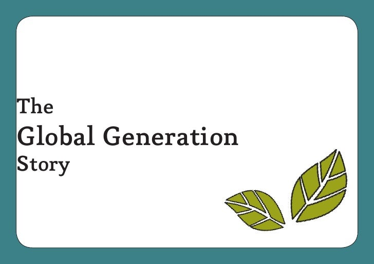 TheGlobal GenerationStory