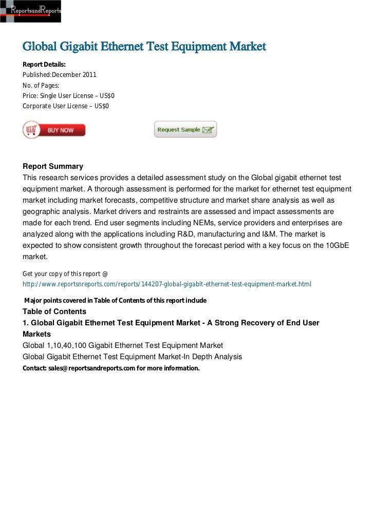 Global Gigabit Ethernet Test Equipment MarketReport Details:Published:December 2011No. of Pages:Price: Single User License...