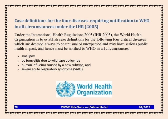 Case definitions for the four diseases requiring notification to WHOin all circumstances under the IHR (2005)Under the Int...