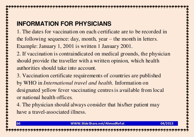 INFORMATION FOR PHYSICIANS1. The dates for vaccination on each certificate are to be recorded inthe following sequence: da...