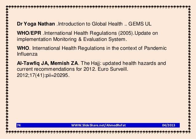 Dr Yoga Nathan .Introduction to Global Health .. GEMS ULWHO/EPR .International Health Regulations (2005).Update onimplemen...