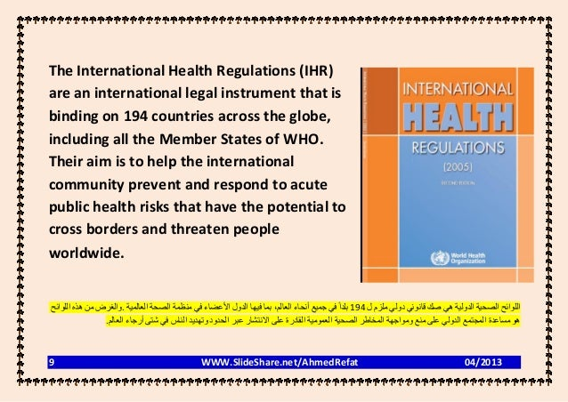 The International Health Regulations (IHR)are an international legal instrument that isbinding on 194 countries across the...