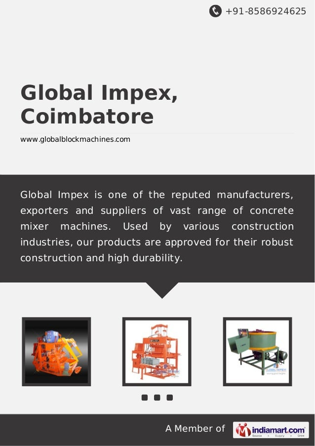 +91-8586924625  Global Impex, Coimbatore www.globalblockmachines.com  Global Impex is one of the reputed manufacturers, ex...