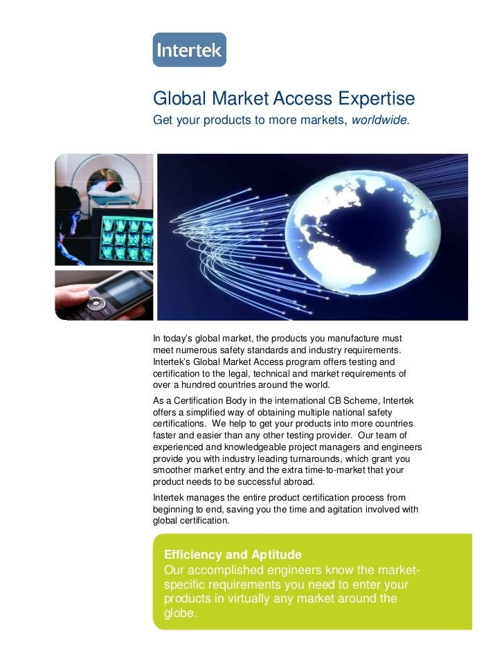 Global Market Access ExpertiseGet your products to more markets, worldwide.In today's global market, the products you manu...