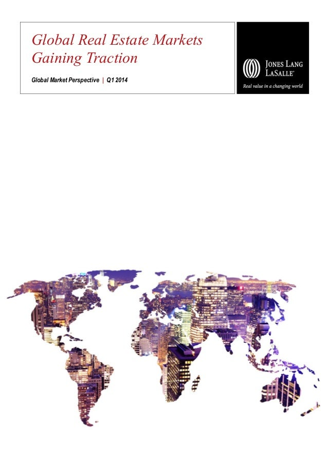 Global Real Estate Markets Gaining Traction Global Market Perspective   Q1 2014