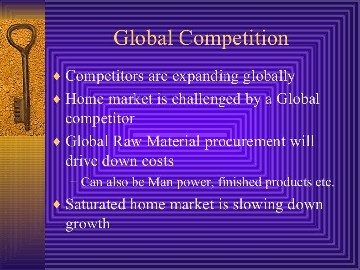 competition in the global markets Global markets redefine competition space, fostering a collaborative network  between companies (market-driven management) globalisation causes  previously.