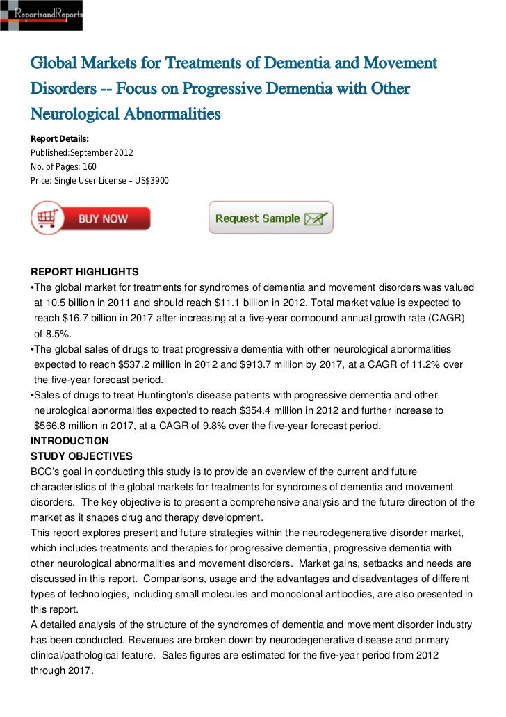 Global Markets for Treatments of Dementia and MovementDisorders -- Focus on Progressive Dementia with OtherNeurological Ab...