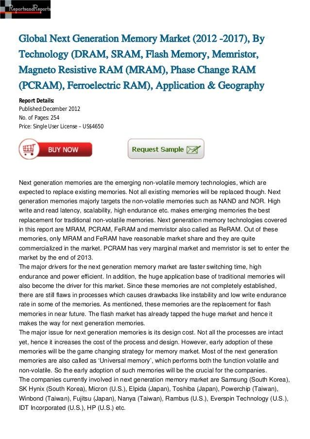 Global Next Generation Memory Market (2012 -2017), ByTechnology (DRAM, SRAM, Flash Memory, Memristor,Magneto Resistive RAM...