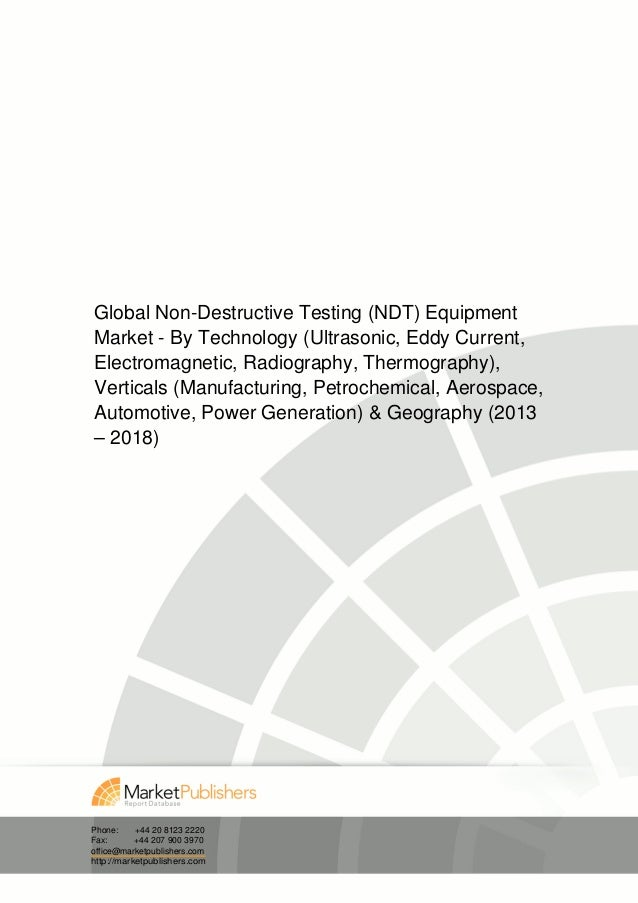 Global Non-Destructive Testing (NDT) EquipmentMarket - By Technology (Ultrasonic, Eddy Current,Electromagnetic, Radiograph...