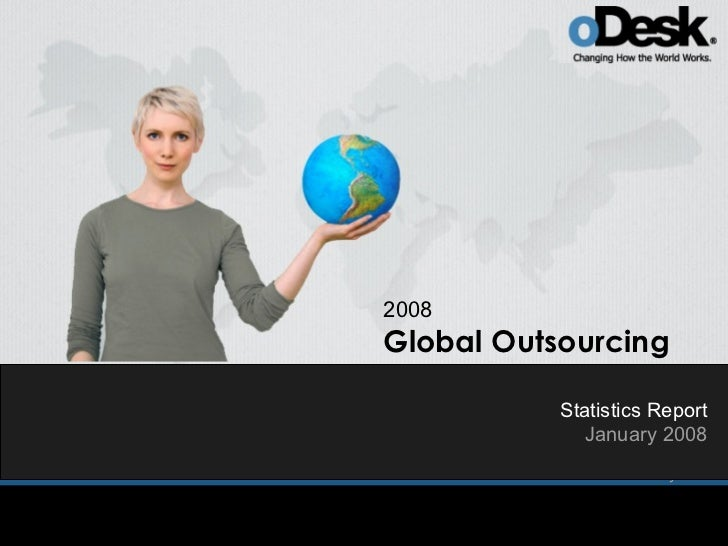 2008 Global Outsourcing             Statistics Report              January 2008                Statistics Report          ...