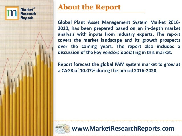 """global plant asset management system market World condition monitoring equipment and services market need for integration  with plant asset management and cmms propels the market """"condition  asset  management systems and cmms towards monitoring of total asset health."""