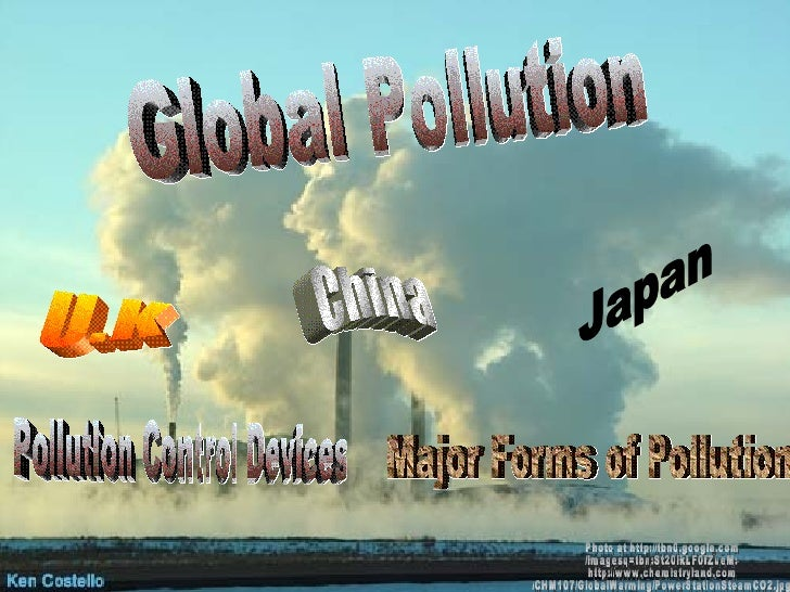 Global Pollution Photo at http://tbn0.google.com /imagesq=tbn:St20lkLF0fZueM: http://www.chemistryland.com /CHM107/GlobalW...