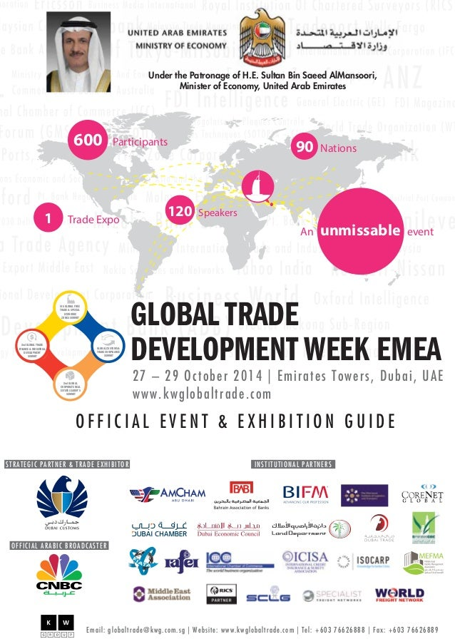 600 Participants 90 Nations  An unmissable event  1 Trade Expo 120 Speakers  GLOBAL TRADE  DEVELOPMENT WEEK EMEA  27 – 29 ...